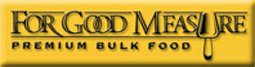 Good Measure Premium Bulk Food